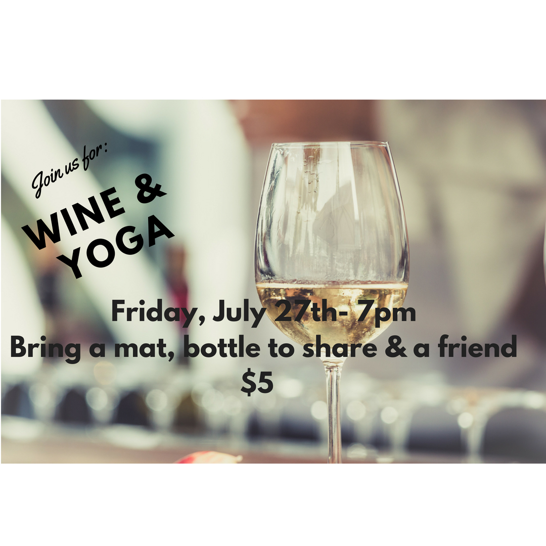 Wine and Yoga!